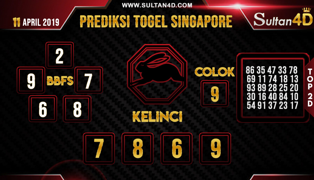 PREDIKSI TOGEL SINGAPORE SULTAN4D 11 APRIL 2019