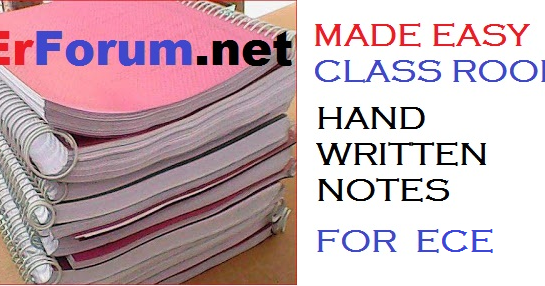Made Easy Class Room Notes of ECE For GATE, IES , PSUs and