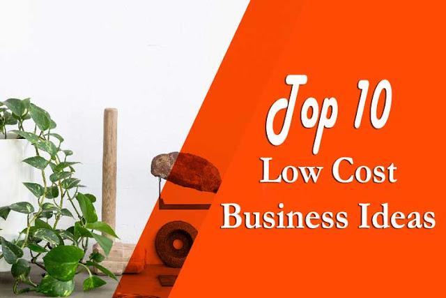Top 10 Low Cost Business Ideas To Startup in 2016-17