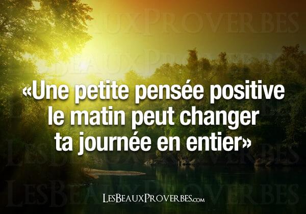 bonne pensée, citation positive, loi de l'attraction, pensée positive, pensée positive pour changer le monde, puissance de la pensée positive,
