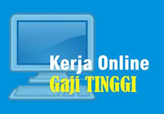 pekerjaan online dengan gaji tinggi