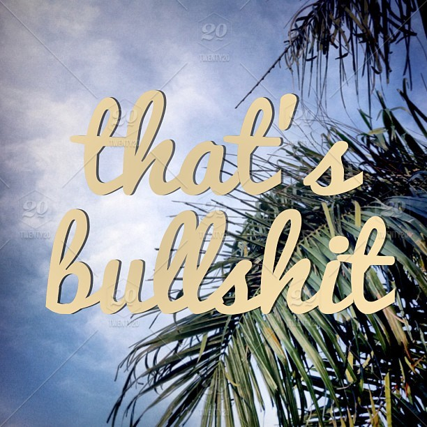 Palm tree image That's bullshit text