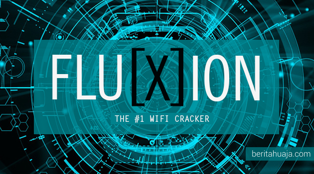 FLUXION: WiFi Cracker Paling Handal Alternatif Linset