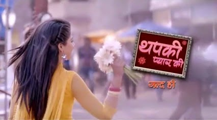 SOL production next upcoming new show Thapki Pyaar Ki, timing, TRP rating this week, actress, actors name with photos