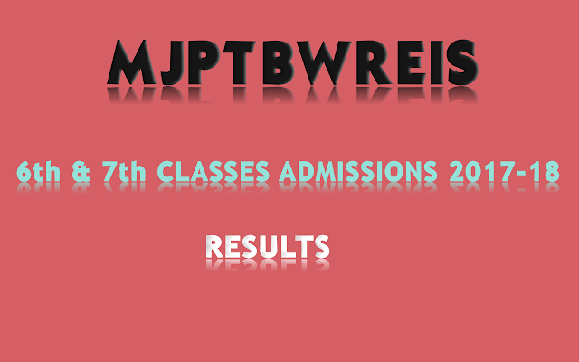 MJPTBWREIS-6th-7th-Classes-Admission-Results-2017