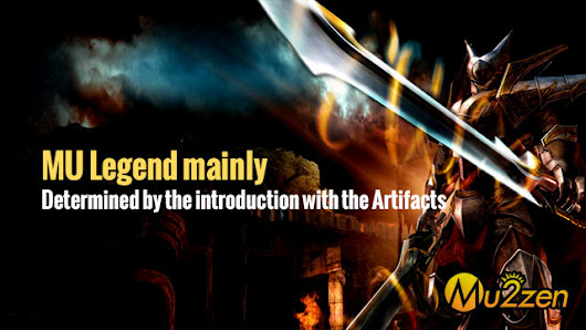 MU Legend mainly determined by the introduction with the Artifacts