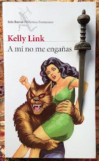 Portada del libro A mí no me engañas, de Kelly Link