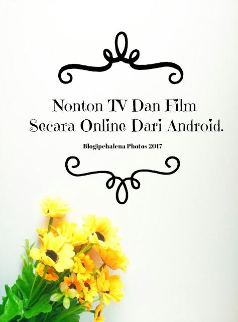 Cara Nonton TV Online Dari HP
