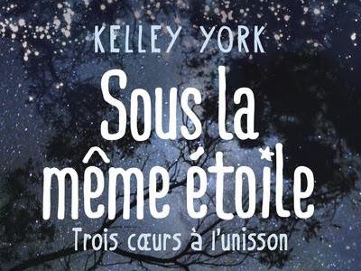 Sous la même étoile de Kelley York