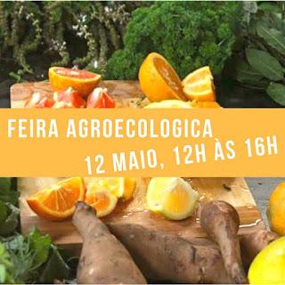 12 maio, 12h - Feira Agroecológica, de produtos orgânicos, artesanais e da roça