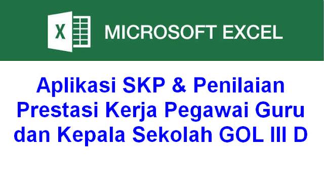Aplikasi SKP & Penilaian Prestasi Kerja Pegawai Guru dan Kepala Sekolah GOL III D
