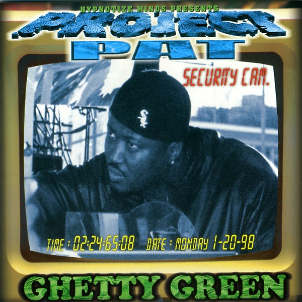 Project Pat - Ghetty Green Cover