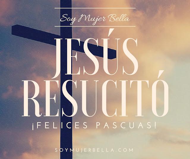 las mejores imágenes con versículos para Pascuas