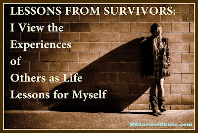 A Lesson From Survivors: The Experiences of Others