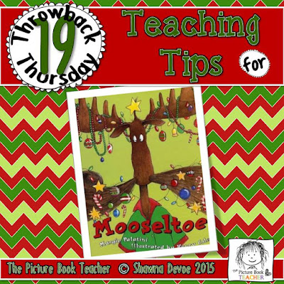 Mooseltoe by Margie Palatini TBT - Teaching Tips.