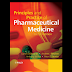 Principals and practice of pharmaceutical medicine