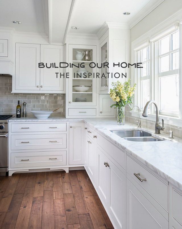 Building Our Home: The Inspiration