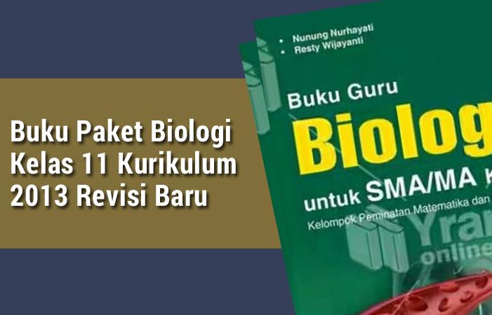 Buku Paket Biologi Kelas 11 Kurikulum 2013 Revisi Baru