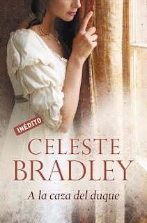 A la caza del duque 1, Celeste Bradley