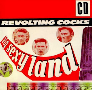 Revolting Cocks, Big Sexy Land