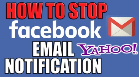 how to disable all facebook email notifications