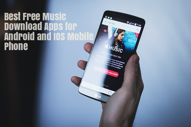 Free Music Download Apps for Android & IOS