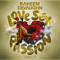 'Love Sex Passion' by Raheem DeVaughn