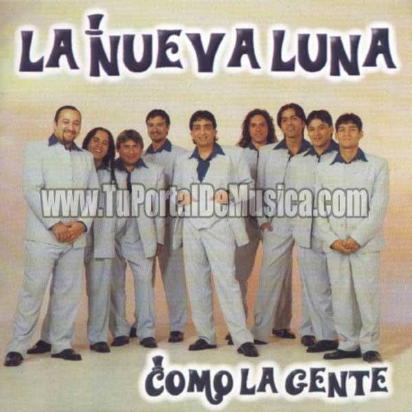 La Nueva Luna - Como La Gente (2002)
