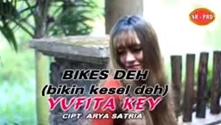 Lirik Lagu Yufita Key – Bikes Deh