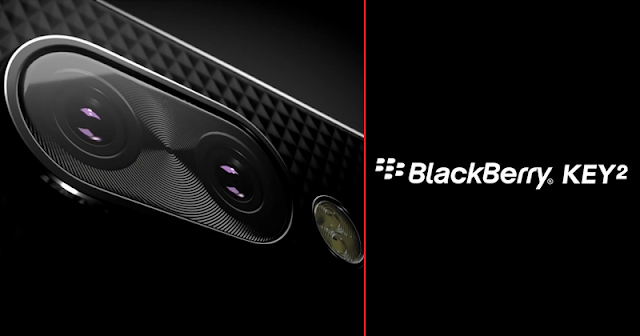 BlackBerry Key2 - Latest BlackBerry Android SmartPhone ( Out Soon)