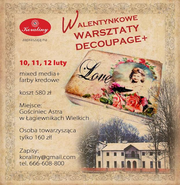 Walentynkowe warsztaty decoupage 10-12 luty Śląsk!!