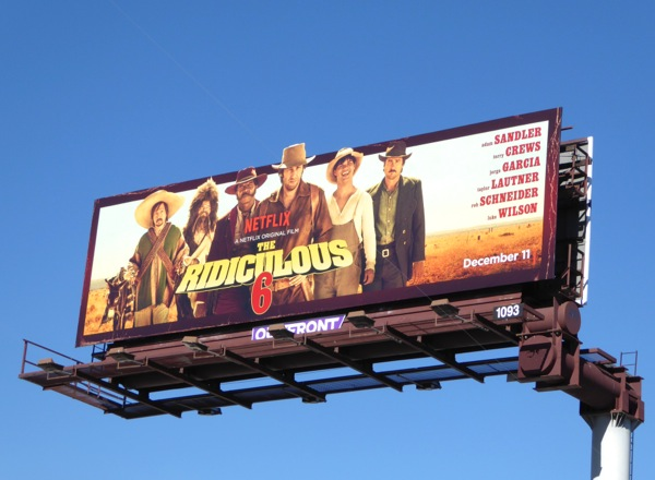 Ridiculous 6 Netflix billboard