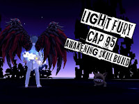 [Dragon Nest] Light Fury Cap 95 Awakening Skill Build