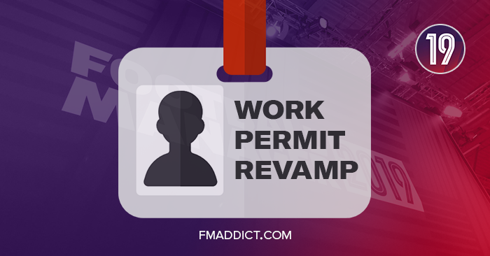 FM19 Feature: Work Permit Revamp | Football Manager Addict