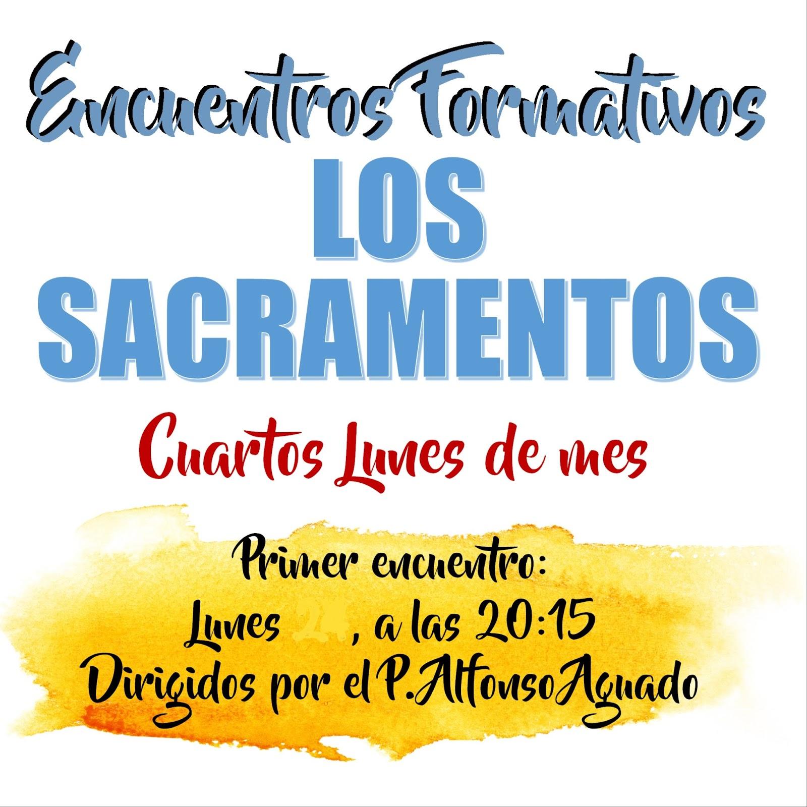 Lunes, 23 de octubre. Encuentros formativos: Los sacramentos