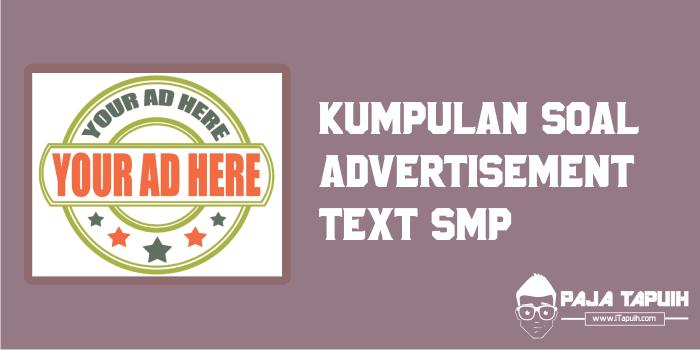 Kumpulan Soal Advertisement Text Smp Dan Pembahasan Paja Tapuih
