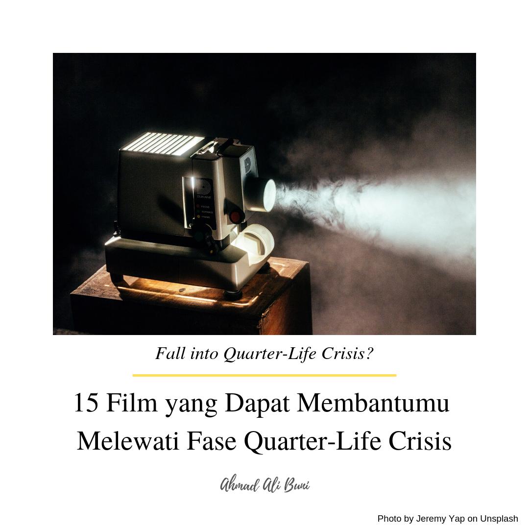 15 film yang dapat membantumu melewati fase quartel-life crisis