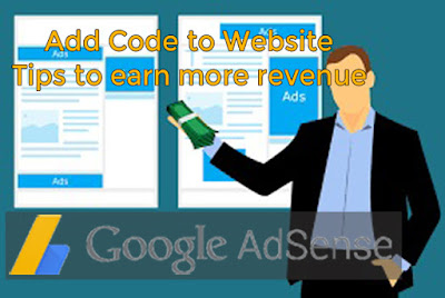 How to insert Adsense Code in any Website. Five Quick Tips for more Revenue