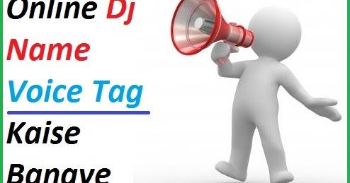 Online Dj Name Voice Tag Kaise Banaye (How To Make Dj Name