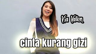 Lirik Lagu Cinta Kurang Gizi - Via Vallen dari album sayang chord kunci gitar, download album dan video mp3 terbaru 2018 gratis