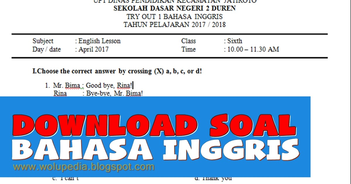Download Soal Ulangan Bahasa Inggris Kelas 6 Sd Wolupedia Net