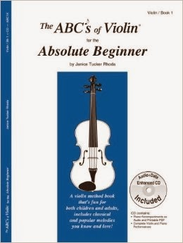 The ABCs of Violin for the Absolute Beginner, Book 1 (Book & CD
