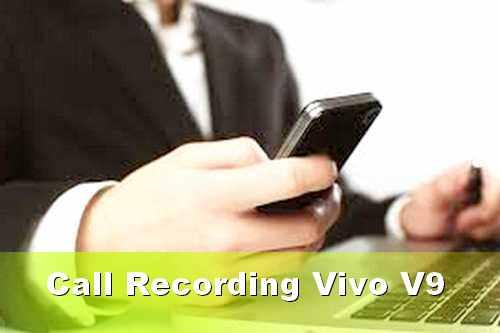 record panggilan suara telepon Vivo V9
