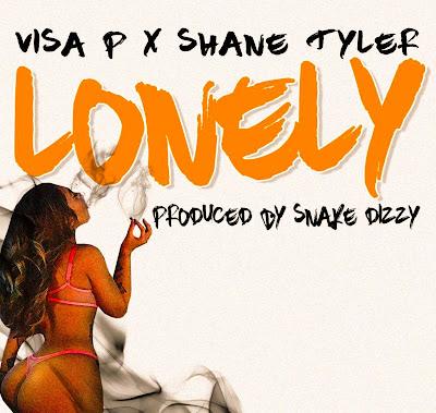 Visa P & Shane Tyler - LONELY (Kizomba) Download Mp3 (2018)