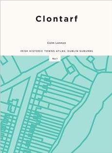https://www.ria.ie/news/publications-membership-irish-historic-towns-atlas/new-atlas-publication-clontarf-colm-lennon