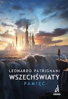 http://ksiazkomania-recenzje.blogspot.com/2015/10/wszechswiaty-pamiec-leonardo-patrignani_70.html