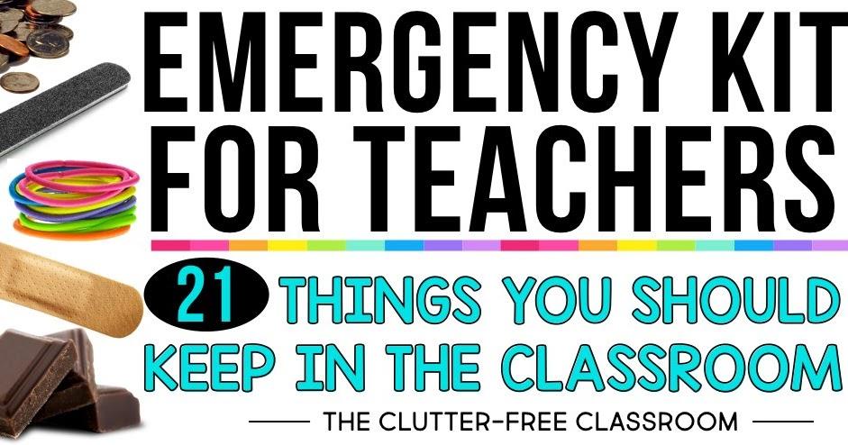 Teacher Emergency Kit Ideas How To Create A Teacher
