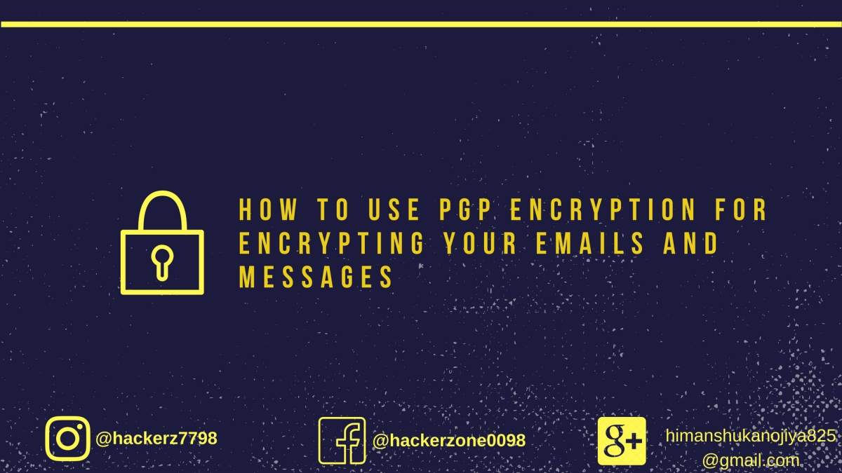 How to Use PGP Encryption   What is PGP?   How PGP Works