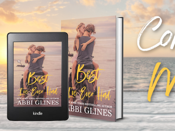 Abbi Glines - Best I've Ever Had {Cover Reveal}