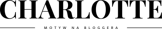 CHARLOTTE - MOTYW NA BLOGGERA
